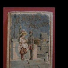 Libros antiguos: EL NEGRITO Y LA PASTORA. CUENTOS DE CALLEJA. Lote 138773346