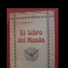 Libros antiguos: EL LIBRO DEL MASÓN. R.S. VIRIATO GR. 4. Lote 138774870