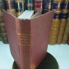 Libros antiguos: LAS SIETE CUCAS ( UNA MANCEBÍA EN CASTILLA ) - EUGENIO NOEL - RENACIMIENTO - MADRID - 1927 -. Lote 138801342