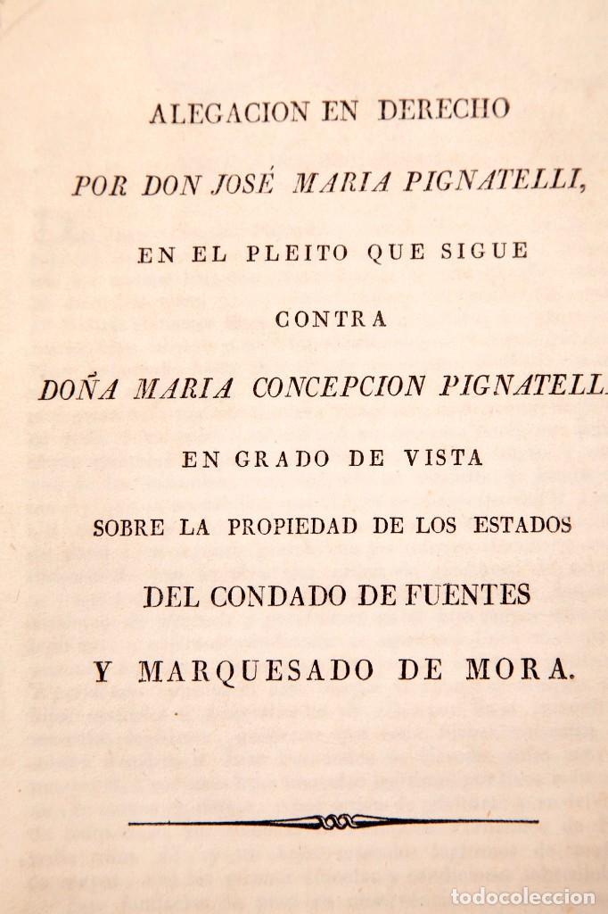 ALEGACION EN DERECHO POR DON JOSÉ MARIA PIGNATELLI EN EL PLEITO QUE SIGUE CONTRA DOÑA MARIA (Libros Antiguos, Raros y Curiosos - Historia - Otros)