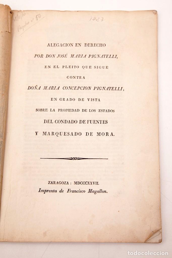 Libros antiguos: ALEGACION EN DERECHO POR DON JOSÉ MARIA PIGNATELLI EN EL PLEITO QUE SIGUE CONTRA DOÑA MARIA - Foto 2 - 138807746