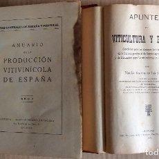 Libros antiguos: APUNTES DE VITICULTURA Y ENOLOGIA-PRODUCCIÓN VITIVINICOLA DE ESPAÑA (,DOS LIBROS). Lote 138822286