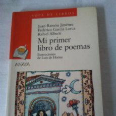 Libros antiguos: 125-MI PRIMER LIBRO DE POEMAS, ILUSTRACIONES DE LUIS HORNA, ANAYA.. Lote 138831206