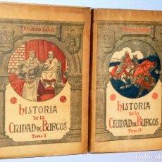 Libros antiguos: HISTORIA DE LA CIUDAD DE BURGOS. 2 TOMOS. Lote 138836774