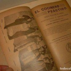 Libros antiguos: EL COCINERO PRACTICO.COCINA-REPOSTERIA Y PASTELERIA.AÑO 1890...CON 380 GRABADOS.. Lote 138838998