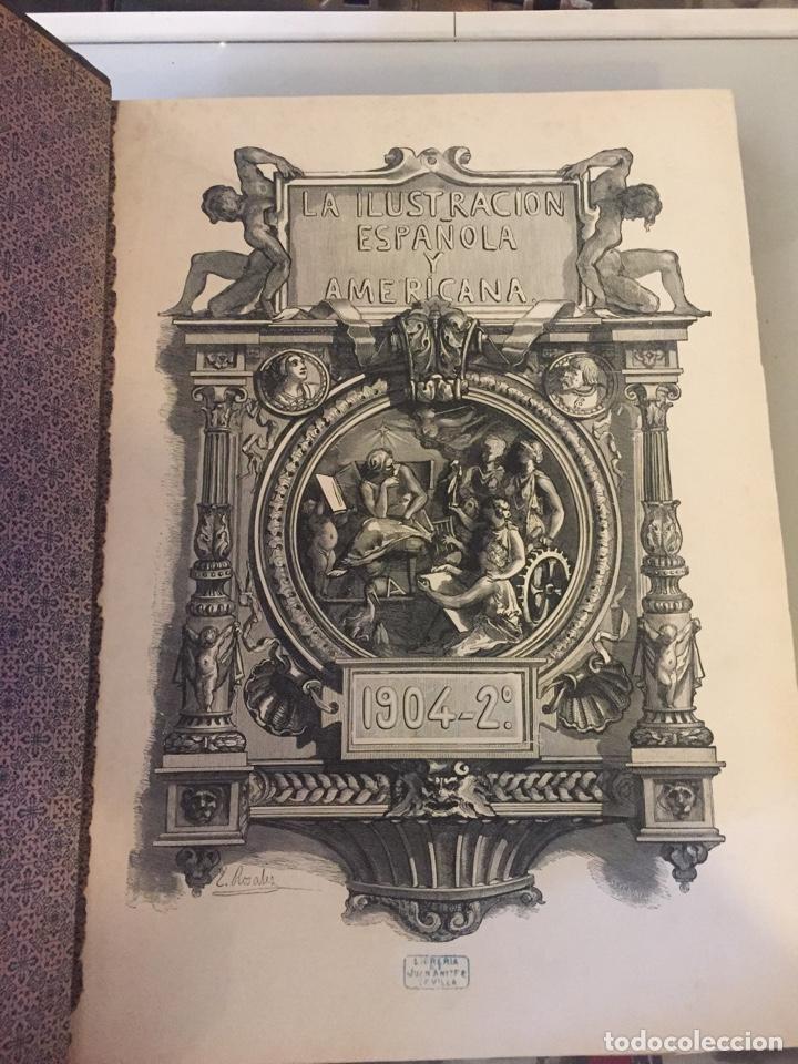 Libros antiguos: Libro la ilustración española y americana 1904 - Foto 3 - 138862498