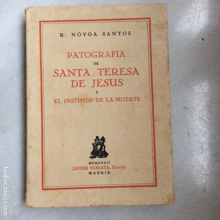 PATOGRAFIA DE SANTA TERESA DE JESÚS Y EL INSTINTO DE LA MUERTE 1932 MORATA (Libros Antiguos, Raros y Curiosos - Pensamiento - Otros)