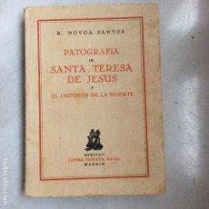 Libros antiguos: PATOGRAFIA DE SANTA TERESA DE JESÚS Y EL INSTINTO DE LA MUERTE 1932 MORATA. Lote 138868446