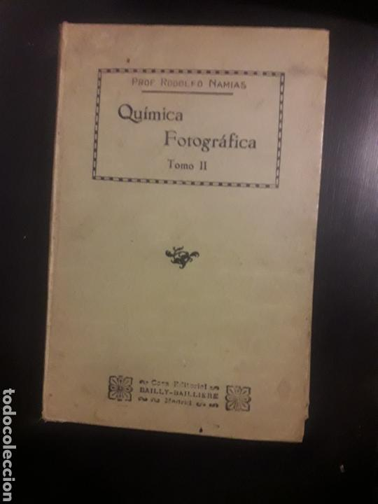 MANUAL QUIMICA FOTOGRAFICA RODOLFO NAMIAS TOMO II SEGUNDO (Libros Antiguos, Raros y Curiosos - Ciencias, Manuales y Oficios - Otros)