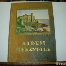 Libros antiguos: ALBUM MERAVELLA / TARRAGONA / COMARCAS DE TARRAGONA / ALBUM IV - 1931 (VER FOTOS). Lote 138897410