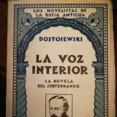 Libros antiguos: LA VOZ INTERIOR (LA NOVELA DEL SUBTERRANEO) DOSTOYEVSKI, FEDOR. Lote 139098226