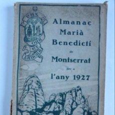 Libros antiguos: ALMANAC MARIÀ BENEDICTÍ DE MONTSERRAT PER A L'ANY 1927. Lote 139117586