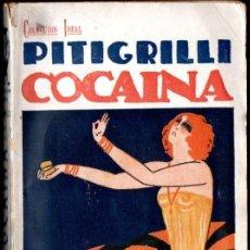 Libros antiguos: PITIGRILLI : COCAÍNA (BAUZÁ, 1925). Lote 139211202