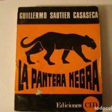 Livres anciens: LA PANTERA NEGRA DE GUILLERMO SAUTIER CASASECA. Lote 139214518