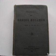 Livres anciens: MANUAL DEL OBRERO MECANICO 1919. Lote 139321574