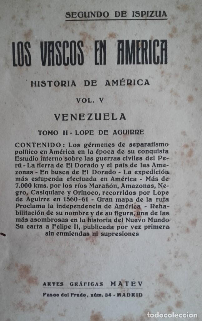 Libros antiguos: HISTORIA DE LOS VASCOS EN EL DESCUBRIMIENTO.....DE AMÉRICA.TOMOS DEL I AL VI. SEGUNDO DE ISPIZUA. - Foto 9 - 139347278