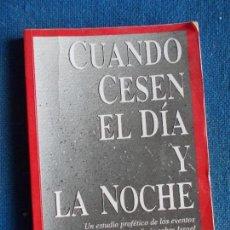 Libri antichi: CUANDO CESEN EL DIA Y LA NOCHE RAMÓN BENNETT. Lote 139388790