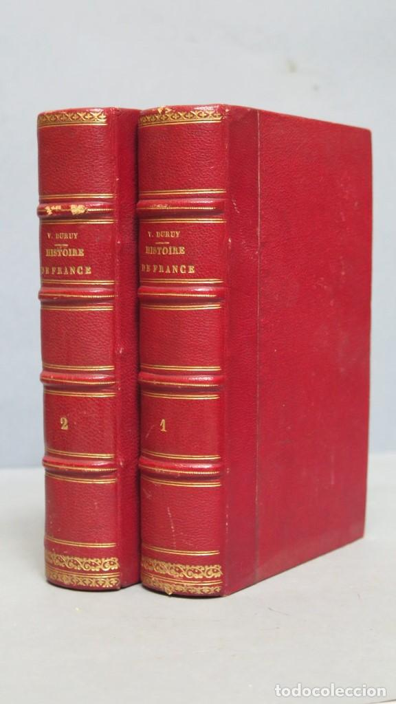 1883.- HISTOIRE DE FRANCE. VICTOR DURUY. 2 TOMOS (Libros Antiguos, Raros y Curiosos - Historia - Otros)