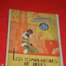 Libros antiguos: LOS COMPRADORES DE PIELES, DE EUGENIO NOEL - LA NOVELA MUNDIAL 1928. Lote 139432422