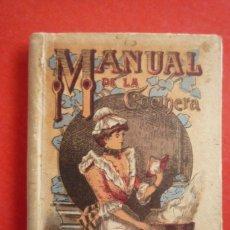 Libros antiguos: MANUAL DE LA COCINERA. EDITORIAL CALLEJA. FINAL SIGLO XIX. 288 PAG. TAMAÑO 12X8,5 CM. CARTONÉ........ Lote 139462374