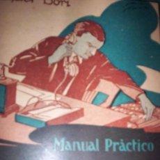 Libros antiguos: LA FICHA - MANUAL PRACTICO - RAFAEL BORI - ED. CULTURA - 1925. Lote 139282606
