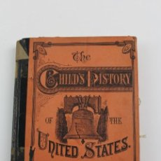 Libros antiguos: L-2720. THE CHILD'S HISTORY OF THE UNITED STATES BY CHARLES GOODRICH. 1878.. Lote 139499058