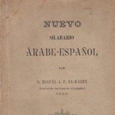 Libros antiguos: EL-KAZEN: NUEVO SILABARIO ÁRABE-ESPAÑOL. TÁNGER, 1900. LENGUA ÁRABE. Lote 139519798