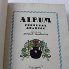 Libros antiguos: L- 764. ALBUM CULTURAL GRAFICO . EDITORIAL SEGUÍ. LITOGRAFIAS EN COLOR. AÑO 1912.. Lote 139544994