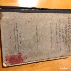 Libros antiguos: GRAMÁTICA GRIEGA 1922. Lote 139574544