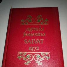 Libros antiguos: AGENDA FEMENINA SALVAT 1972. Lote 139588490