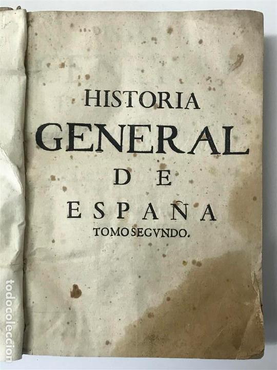 Libros antiguos: Mariana. Historia General de España, Madrid 1650. Tomo segundo. - Foto 4 - 139599246