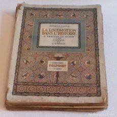 Libros antiguos: OCTAVE UZANNELA LOCOMOTION DANS L'HISTOIRE. A TRAVERS LE TEMPS, LES MOEURS ET L'ESPACE.. Lote 139607966