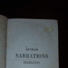 Libros antiguos: NOUVELLES NARRATIONS FRANCAISES PRÉCÉDÉES D´EXERCICES PRÉPARATOIRES - M. FILON - 1857. Lote 139626242