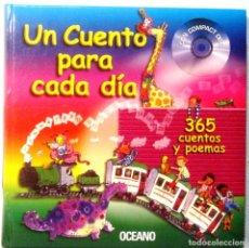 Libros antiguos: UN CUENTO PARA CADA DIA - 365 CUENTOS Y POEMAS - OCEANO - GRAN FORMATO 27 X 27 - SIN CD. Lote 139654398