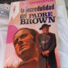 Libros antiguos: LA INCREDULIDAD DEL PADRE BROWN - G.K. CHESTERTON- 1982. Lote 139673454
