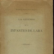 Libros antiguos: LA LEYENDA DE LOS INFANTES DE LARA, POR RAMÓN MENÉNDEZ PIDAL. AÑO 1896. (1.8). Lote 139684126