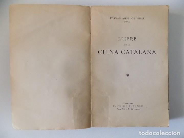 Libros antiguos: LIBRERIA GHOTICA. FERRAN AGULLÓ I VIDAL.LLIBRE DE LA CUINA CATALANA. 1928. 1A EDICIÓN. ILUSTRADO. - Foto 2 - 139763082