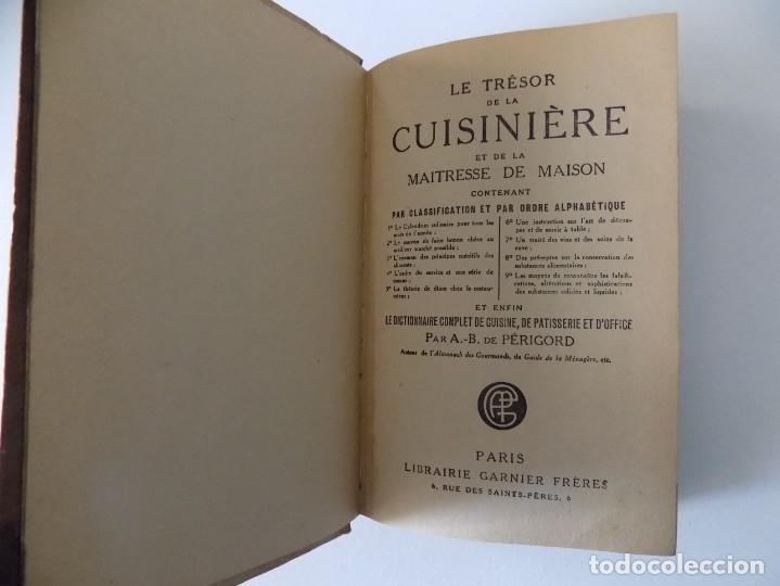 Libros antiguos: LIBRERIA GHOTICA. LE TRESOR DE LA CUISINIERE.EL DE LA MAITRESSE DE MAISON. 1910. 1A EDICIÓN. - Foto 2 - 139764262