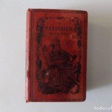 Libros antiguos: LIBRERIA GHOTICA. LE CUISINIER EUROPEEN. PAR JULES BRETEUIL.1880. ILUSTRADO CON GRABADOS.. Lote 139764578