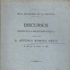 Libros antiguos: EL JUSTICIA DE ARAGÓN / DISCURSO ACADÉMICO DE ANTONIO ROMERO ORTIZ (1881). Lote 139820194
