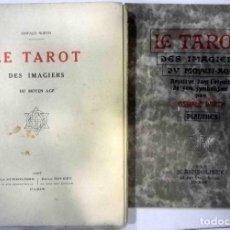 Libros antiguos: OSWALD WIRTH - TAROT DES IMAGIERS DU MOYEN ÂGE - COMPLETO : PLANCHAS + LIBRO 1926 / 1927. Lote 139875894
