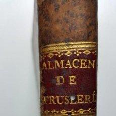 Libros antiguos: TRIGUEROS, MIS PASATIEMPOS: ALMACÉN DE FRUSLERÍAS TOMO II, MADRID 1804. Lote 139976162
