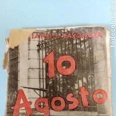 Libros antiguos: 10 AGOSTO 1932. Lote 140009202