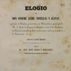 Libros antiguos: ELOGIO DE DON ONOFRE JAIME NOVELLAS Y ALAVAU, AYUDANTE DE NÁUTICA Y CATEDRÁTICO DE MATEMÁTICAS.... Lote 140014302