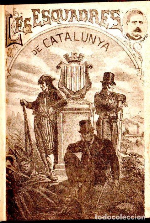 ORTEGA ESPINÓS : HISTORIA DE LES ESQUADRES DE CATALUNYA (IMP. RÀFOLS, 1921) (Libros Antiguos, Raros y Curiosos - Historia - Otros)