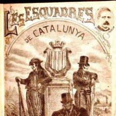 Libros antiguos: ORTEGA ESPINÓS : HISTORIA DE LES ESQUADRES DE CATALUNYA (IMP. RÀFOLS, 1921). Lote 145514984