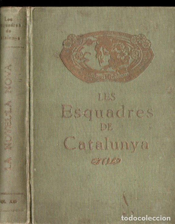 Libros antiguos: ORTEGA ESPINÓS : HISTORIA DE LES ESQUADRES DE CATALUNYA (IMP. RÀFOLS, 1921) - Foto 2 - 145514984