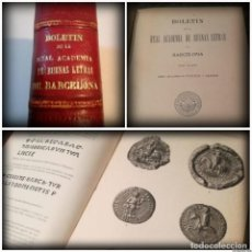 Libros antiguos: BOLETÍN DE LA REAL ACADEMIA DE BUENAS LETRAS DE BARCELONA - AÑOS 1907-1908, NÚMEROS 25 AL 32. Lote 140039078