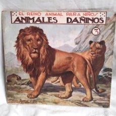 Libros antiguos: EL REINO ANIMAL PARA NIÑOS Nº 3 ANIMALES DAÑINOS RAMON SOPENA AÑOS 20. Lote 140056322