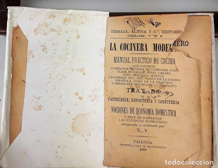 LA COCINERA MODERNA. MANUAL PRÁCTICO DE COCINA. E. V. IMP. CASA BENEFICENCIA. VALENCIA. 1888. (Libros Antiguos, Raros y Curiosos - Cocina y Gastronomía)